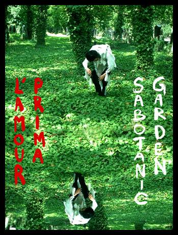 Sabotanic Garden / l'amour prima – Uuno Turhabuto!